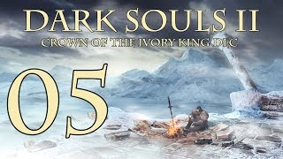 Dark Souls 2 Crown of the Ivory King - Walkthrough Part 5: Knights of Eleum Loyce