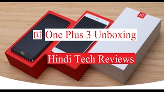 UNBOXING OF ONE PLUS 3T 64 GB GUNMETAL