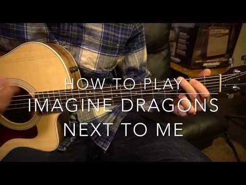 "Mix - Beginner Guitar Tutorial: ""Next To Me"" by Imagine Dragons"
