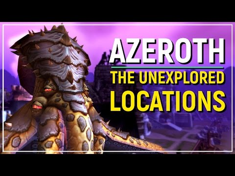 The 8 Parts of Azeroth That We Haven't Seen In Game - World of Warcraft