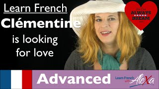 Clémentine is looking for love (Conversational French Vocabulary With Alexa)