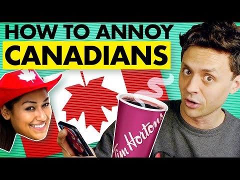 Things Canadians HATE