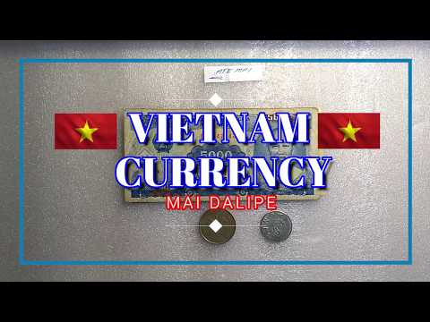 Vietnam Currency from Ate Mai DP