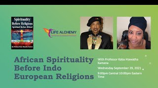 African Spirituality Before Indo European Religions