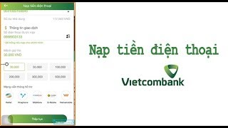 Nạp tiền điện thoại bằng ứng dụng Vietcombank Mobile Banking