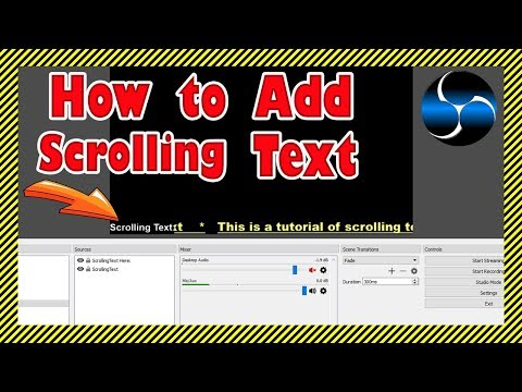 Tutorial: How To Create Scrolling Text in OBS Studio - Text Ticker for Live Streams