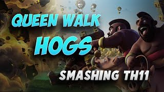 Queen Walk + Hogs: Smashing TH11 | Top 3 Star Attack | TH11 War Strategy #52 | COC 2017 |