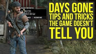 Days Gone Tips And Tricks The Game DOESN