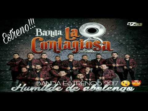 Banda La Contagiosa - Quiereme (ESTRENO 2017)  (CD 2017 Humilde De Abolengo)