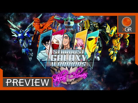 Preview - Stardust Galaxy Warriors: Stellar Climax - Xbox One Gameplay
