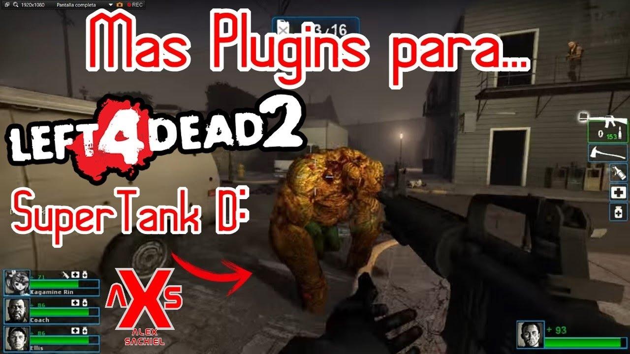 Left 4 Dead 2 Mas Plugins ( Last Boss, Lethal Weapon y Gear Transfer) Tuto  8 Por AlexSachiel