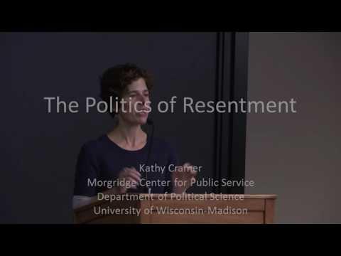 "Kathy Cramer - ""The Politics of Resentment"""