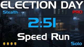 Payday 2 - ELECTION DAY - DeathWish Solo Stealth Speedrun 2:51 GT