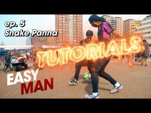 How to do the SNAKE PANNA - EASY MAN TUTORIALS ep. 5