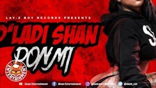 D Ladi Shan - Pon Mi [Darkness Rise Riddim] January 2019