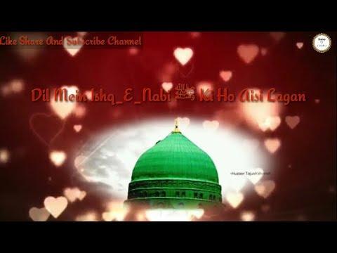 dil-mein-ishq_e_nabi-ki-ho-aisi-lagan❤😍!!-new-whatsapp-status!!