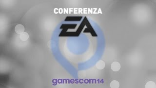 Conferenza Electronic Arts GamesCom 2014