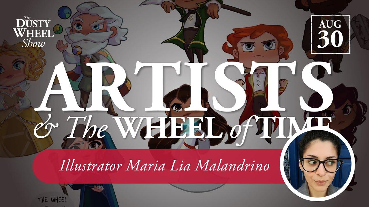Art & Wheel of Time Fandom: Live with Illustrator Maria Lia Malandrino!