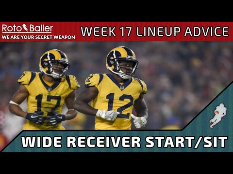 Wide Receiver Start/Sit - Week 17 Fantasy Football Lineup Advice