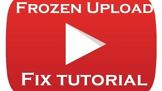 How to Fix a Stuck YouTube upload.  Fixing a frozen YouTube upload tutorial.