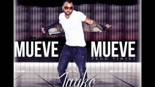 Jayko El Prototipo - Mueve (Prod. By Timski) ★[Mp3]★ www.TAMOCHILING.net