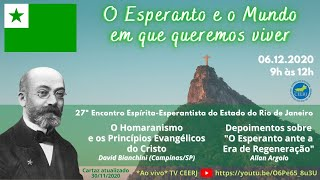 O Esperanto e o Mundo que queremos viver (27º Encontro Espírita-Esperantista do Estado do RJ)