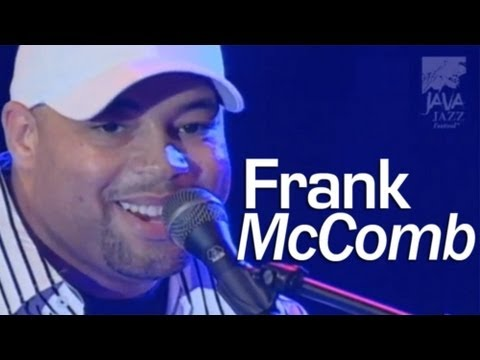 "frank-mccomb-""actions-speak-louder""-live-at-java-jazz-festival-2007"