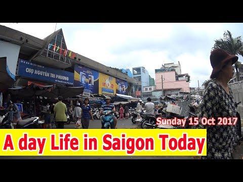 A day Life in SAI GON Today - Chủ nhật ngày 15/10/2017 ở SÀI GÒN, VIỆT NAM