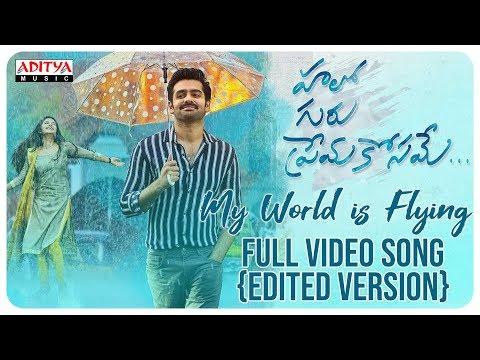 My World is Flying Full Video Song(Edited Version) || Hello Guru Prema Kosame|| Ram, Anupama