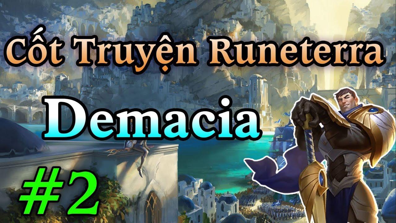 Cốt Truyện Thế Giới Runeterra Thông Qua Lá Bài Huyền Thoại Runeterra | DEMACIA: QUÂN ĐỘI #2
