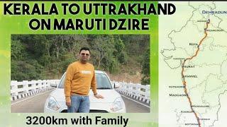 🔥Kerala se Uttarakhand Tak by 🚗 Dzire 🔥