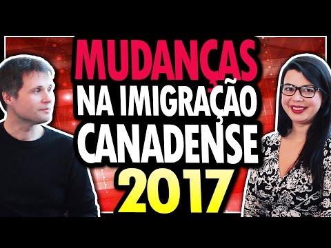 NOVIDADES e MUDANÇAS de 2017 na IMIGRAÇÃO CANADENSE