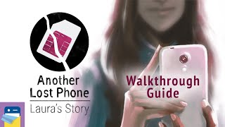 Another Lost Phone: Laura's Story: Walkthrough Guide and Passwords (by Accidental Queens)