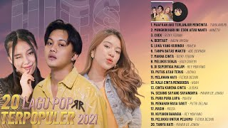 Download lagu Tiara Andini, Anneth, Rizky Febian, Mahen - TOP Lagu Terbaru POP Indonesia Terbaru & Terpopuler 2021