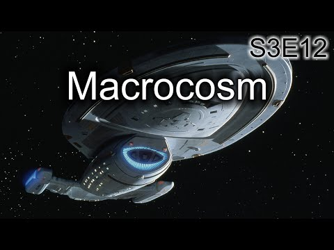 Star Trek Voyager Ruminations: S3E12 Macrocosm