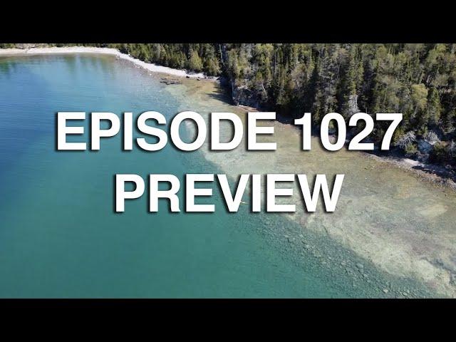 Saving Shipwrecks and Sturgeon - 1027 - Episode Preview