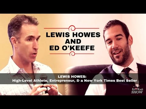 Lewis Howes: High-Level Athlete, Entrepreneur, & a New York Times Best Seller