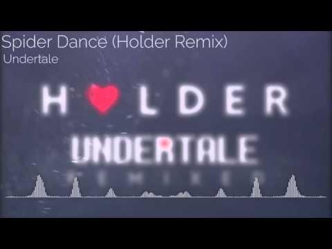 [ELECTRONIC] Undertale - Spider Dance (Holder Remix)