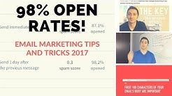 10 Email Marketing Tips and Tricks 2017 - Get 98% Open Rates!