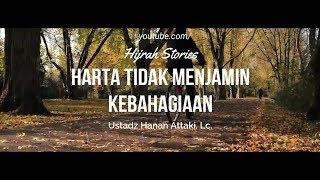Gambar cover Harta Tidak Menjamin Kebahagiaan - Ustadz Hanan Attaki, Lc.