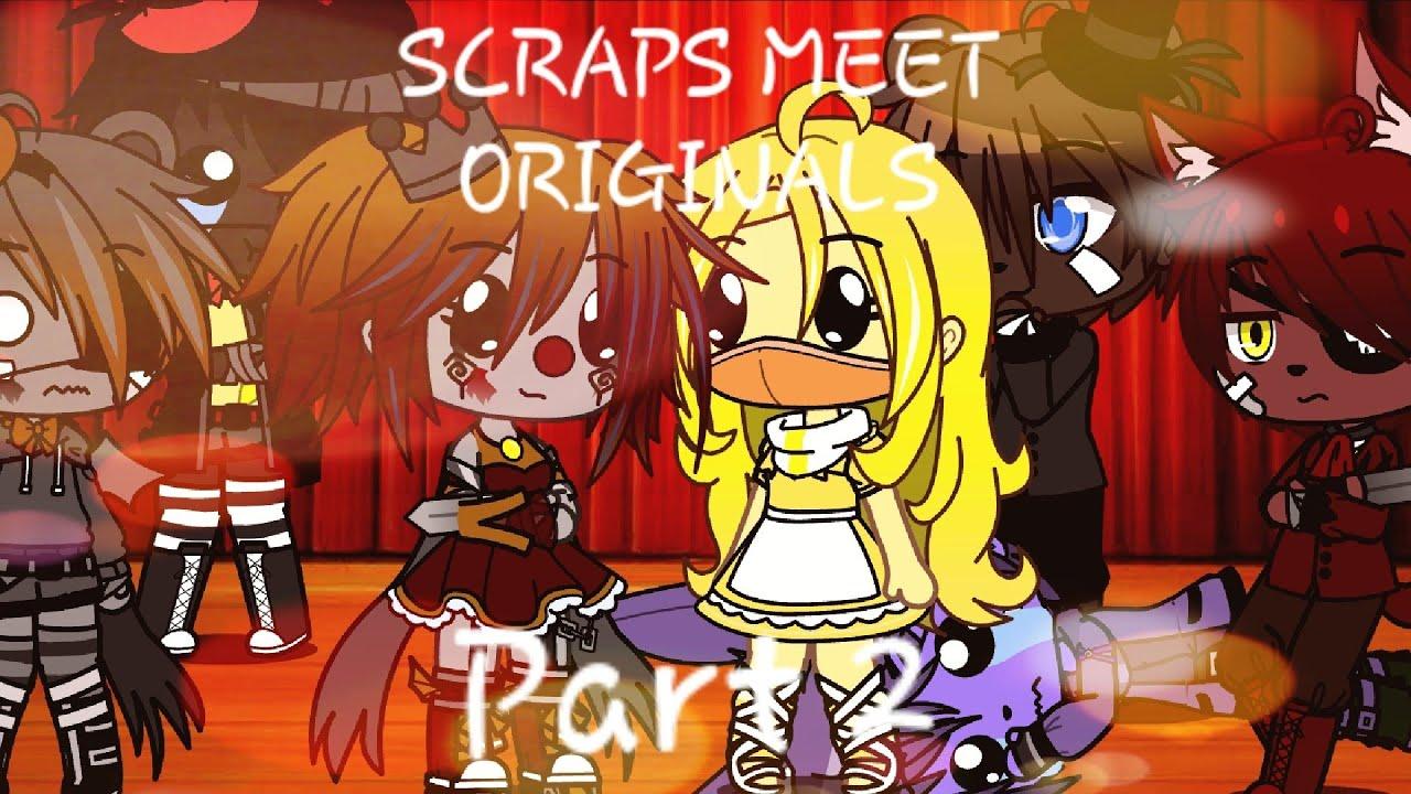 The Originals Meet The Scrap Animatronics [Part 2]