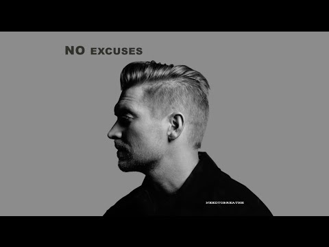 "NEEDTOBREATHE - ""NO EXCUSES "" [Official Audio]"