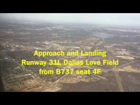 Arrival & Landing Runway 31L Dallas Love Field from B737 seat 4F