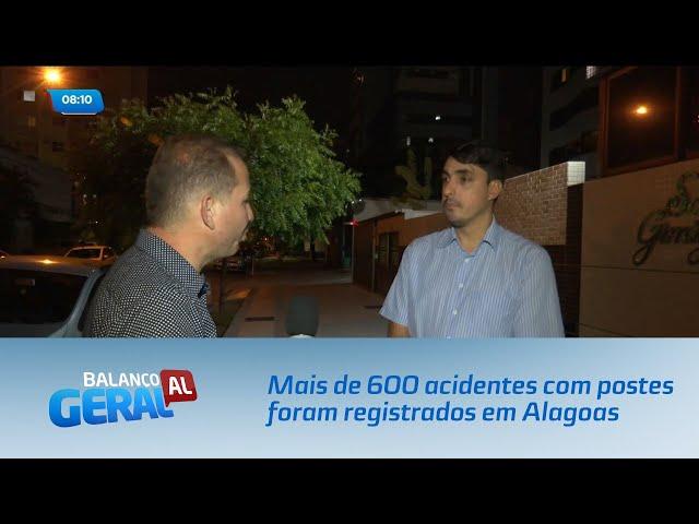 Mais de 600 acidentes com postes foram registrados em Alagoas