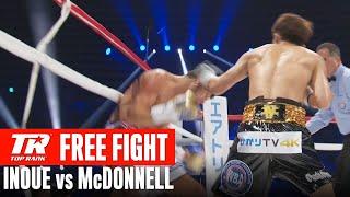 FREE FIGHT   Naoya Inoue vs Jamie McDonnell