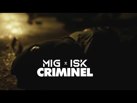 Youtube: Mig – Criminel feat. ISK (Clip Officiel)