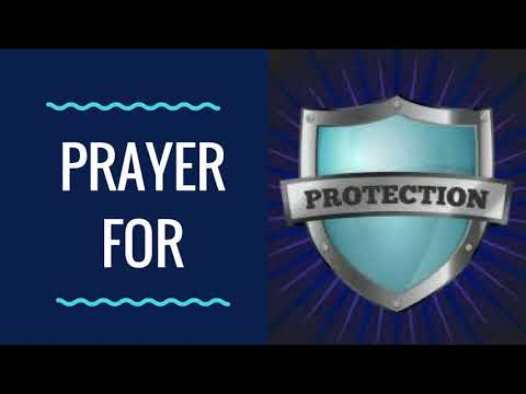 Prayer for Protection & Provision