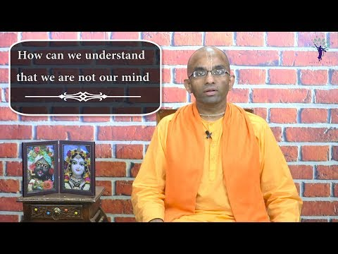 How Can We Understand That We Are Not Our Mind?   QA Series On Mind   Chaitanya Charan