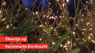 Kerstmarkt Dordrecht 2018 - Sfeertje op #kerstmarktdordrecht