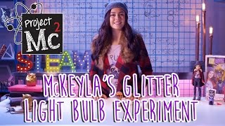 Project Mc² | McKeyla McAlister Glitter Light Bulb Experiment + Doll | Cast Unboxing: Mika Abdalla